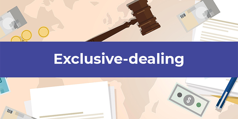 """Exclusive Dealing, Explained"" By William Markham, San Diego Attorney, © 2016"